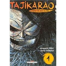 Tajikarao, l'esprit de mon village, tome 1