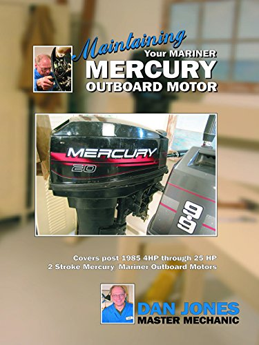 Maintaining Your Mariner Mercury Outboard Motor [OV] (Motoren Mercury)