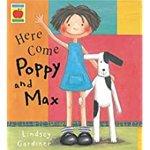 Poppy And Max: Here Come Poppy And Max