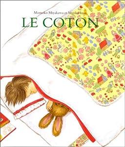 """Afficher """"Le coton"""""""