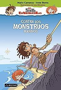 Contra los monstruos marinos: Los siete cavernícolas 4 par Maite Carranza