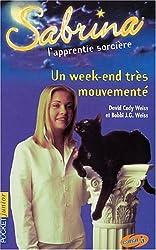 Sabrina, l'apprentie sorcière, tome 6 : week-end très mouvementé