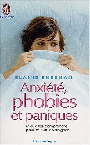Anxiété, phobies et paniques