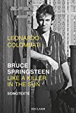Bruce Springsteen - Like a Killer in the Sun: Songtexte - Leonardo Colombati