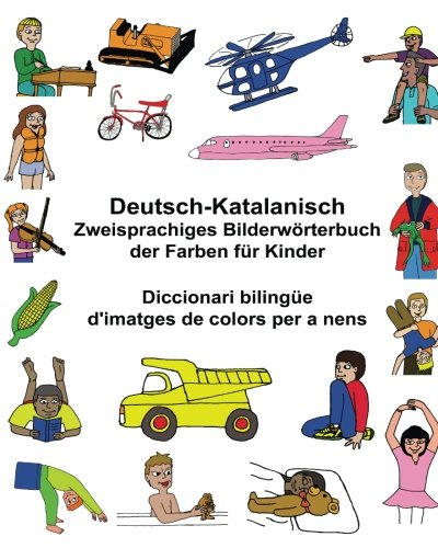 Deutsch-Katalanisch Zweisprachiges Bilderwörterbuch der Farben für Kinder Diccionari bilingüe d'imatges de colors per a nens (FreeBilingualBooks.com)