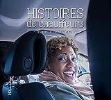Telecharger Livres Histoires de chauffeurs (PDF,EPUB,MOBI) gratuits en Francaise