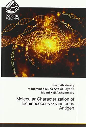 Molecular Characterization of Echinococcus Granulosus Antigen