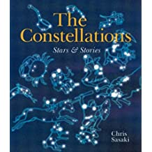 The Constellations: Stars & Stories: Stars and Stories