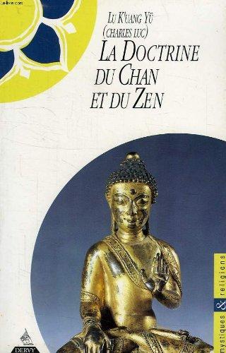 La doctrine du Chan et du Zen