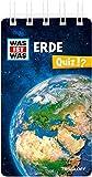 WAS IST WAS Quiz Erde: Über 100 Fragen und Antworten! Mit Spielanleitung und Punktewertung (WAS IST WAS Quizblöcke) -