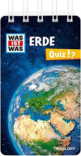 WAS IST WAS Quiz Erde: Über 100 Fragen und Antworten! Mit Spielanleitung und Punktewertung (WAS IST WAS Quizblöcke)