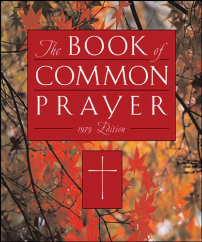 The 1979 Book of Common Prayer (Prayer Of Common Book 1979)