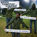 Songtexte von The Love Letter Band - Fear Not My Brothers, Fear Not My Sisters, for I Have Seen the Future...