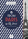 From Paris with love par Bourgeoisat