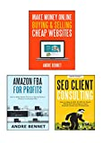 MAKE MONEY ONLINE (3 in 1 Bundle): AMAZON FBA  - SEO CONSULTING  - BUY & SELL WEBSITE (English Edition)