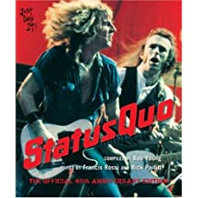 """Status Quo"": The Official 40th Anniversary Edition"