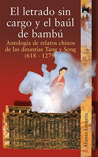 El letrado sin cargo y el baúl de bambú (Alianza Literaria (Al) nº 3472093) (Spanish Edition)