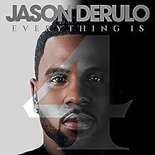Everything Is 4 (Edited) by Jason Derulo