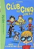 Telecharger Livres Le Club des Cinq Junior 05 Bravo le Club des Cinq (PDF,EPUB,MOBI) gratuits en Francaise