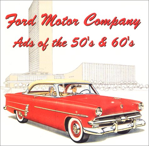 ford-motor-company-ads-of-the-50s-60s