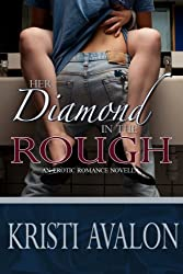 Her Diamond in the Rough