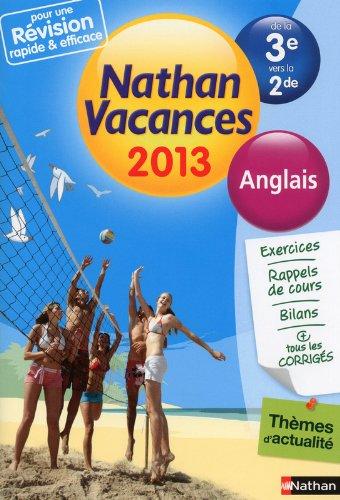 Nathan Vacances Anglais - De la 3e vers la 2de
