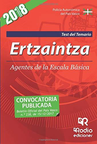 Ertzaintza.  Agentes de la Escala Básica. Test del Temario por Varios Autores