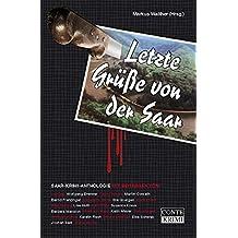 Letzte Grüße von der Saar: Saar-Krimi-Anthologie (Conte Krimi)