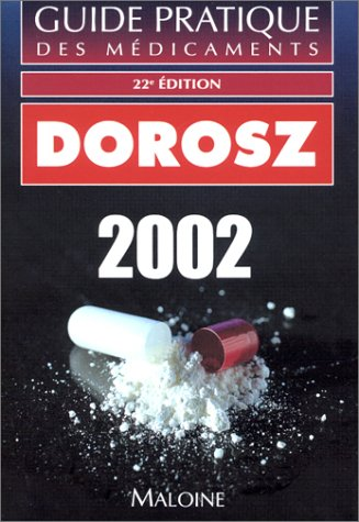 Guide pratique des médicaments 2002, 22e édition