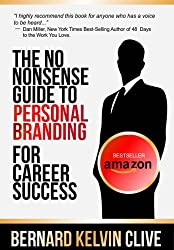 The No Nonsense Guide to Personal Branding for Career Success (English Edition)