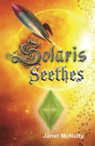 Solaris Seethes: Volume 1 (Solaris Saga)