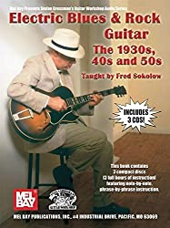 Electric Blues And Rock - The 1930S, 40'S & 50'S (Stefan Grossman'S Guitar Workshop Audio)