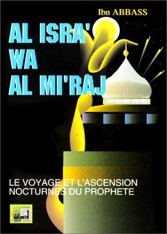 Le Voyage et l'ascension nocturnes du Prophète (bsl)