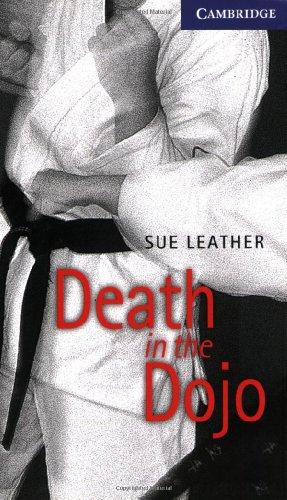 Death in the Dojo Level 5 (Cambridge English Readers) (English Edition)