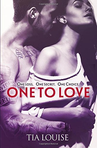 One to Love (One to Hold) by Tia Louise (2014-10-02)