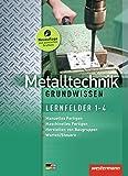Image de Metalltechnik Grundwissen: Lernfelder 1-4: Schülerband