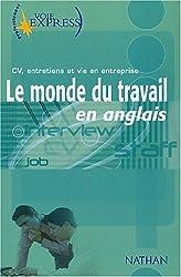 Le Monde du travail en anglais
