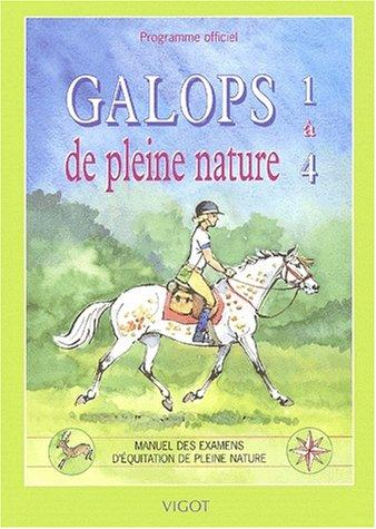 Descargar Libro Galops de pleine nature 1 à 4 : Programme officiel, manuel des examens d'équitation de pleine nature de Collectif