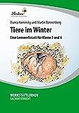 Tiere im Winter: Lernwerkstatt für den Sachunterricht in Klasse 3 - 4, CD ROM