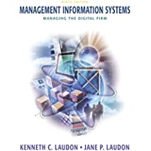 Management Information Systems: Managing the Digital Firm: United States Edition
