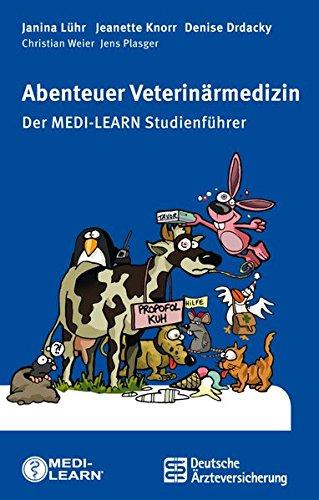 Abenteuer Veterinärmedizin - Der MEDI-LEARN Studienführer