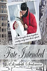 Fate Intended (The Coulter Series) (Volume 3) by Elizabeth Seckman (2013-11-22)