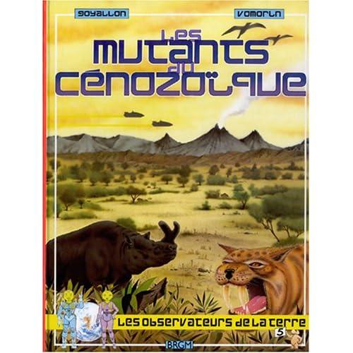 Les Mutants du Cénozoïque
