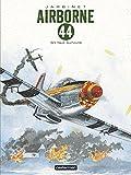 Airborne 44, Tome 5 - S'il faut survivre...
