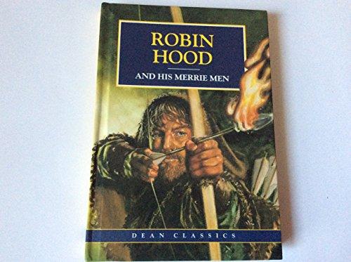 Robin Hood and his merrie men.