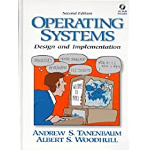 Operating Systems, w. CD-ROM: Design and Implementation