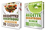 Bypass Gastrique: 2 Manuscrits - 170+ recettes pour les phases I à IV de récupération après une chirurgie bariatrique – et pour le reste de votre vie (French Edition)