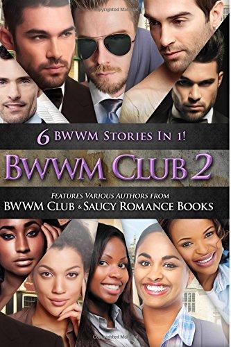 BWWM Club 2: 6 Top Selling BWWM Romance Stories Bundle In 1