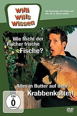 Willi wills wissen - Wie fisch der Fischer frische Fische?/Alles in Butter auf dem Krabbenkutter [DVD]