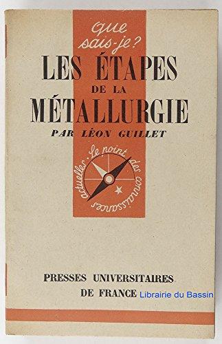 Les étapes de la métallurgie par Léon Guillet